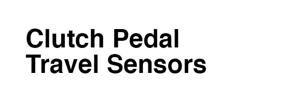 Clutch Pedal Travel Sensors